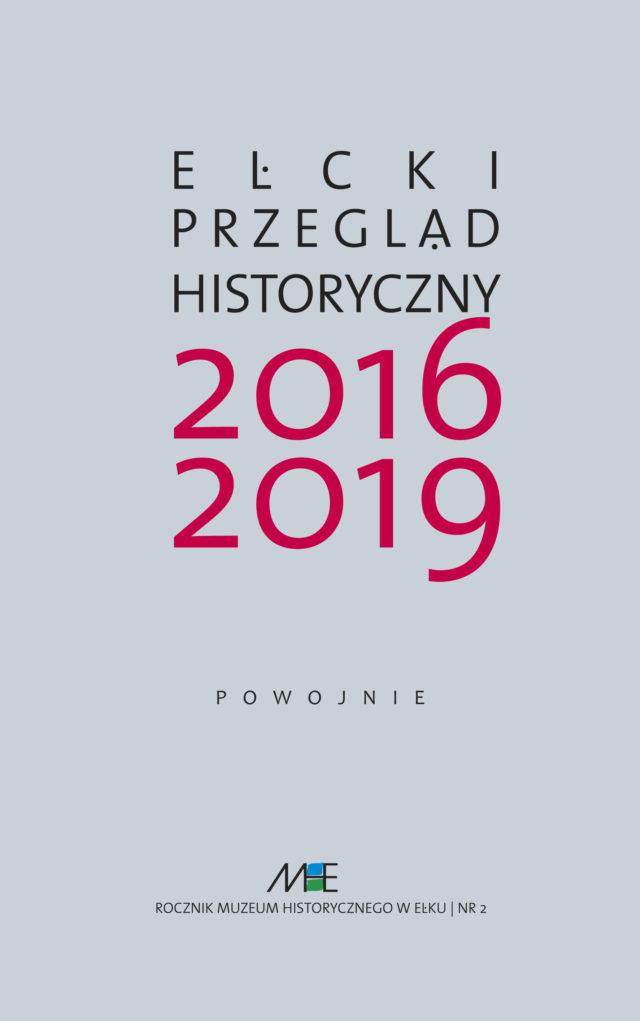 Ełcki Przegląd Historyczny nr 2/2016-2019